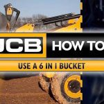 How to use a JCB 6 in 1 bucket